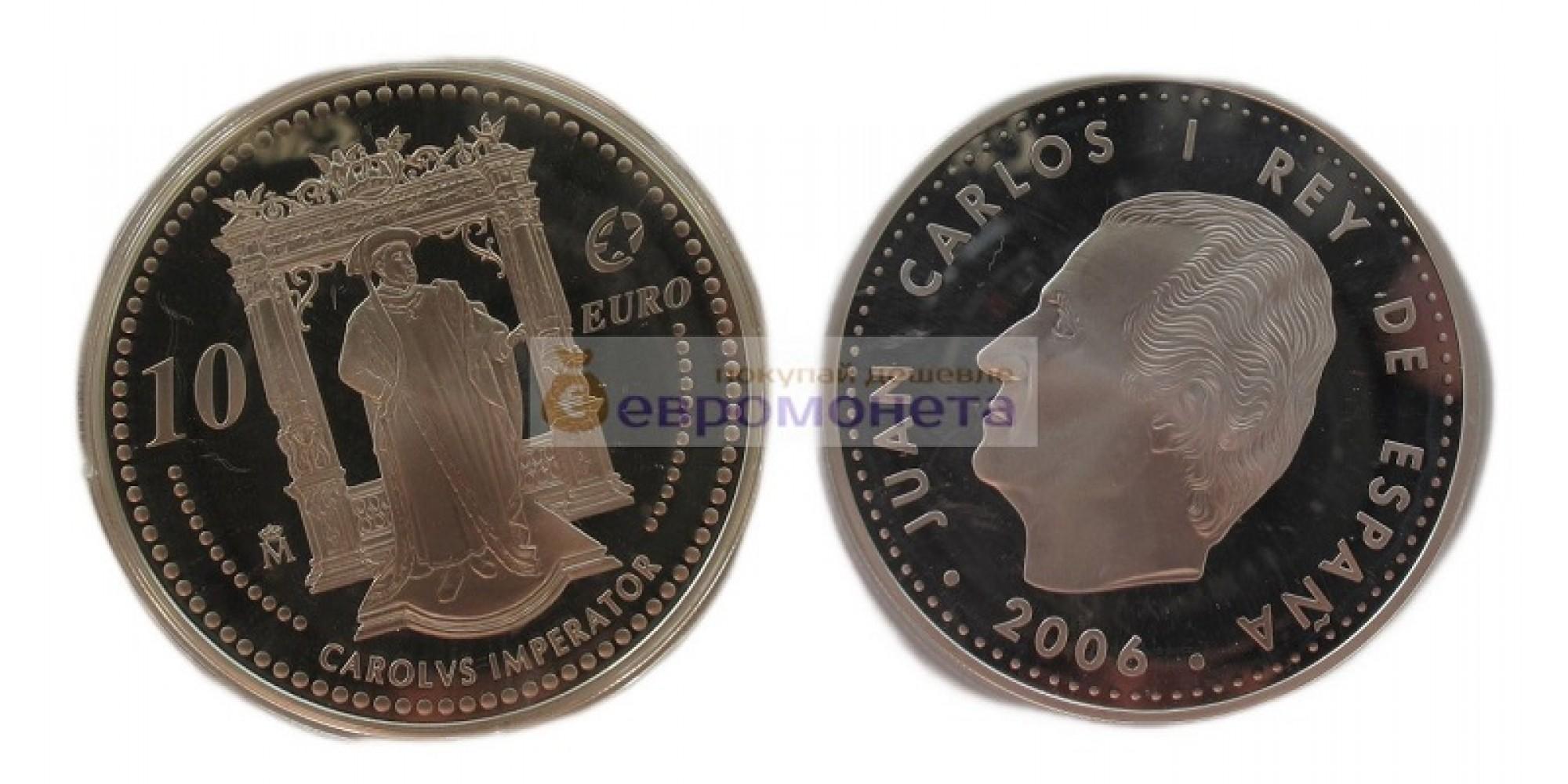 Испания 10 евро 2006 год 450 лет со дня смерти Карла V. Серебро. Пруф (Proof )